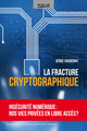 La fracture cryptographique  From Serge Vaudenay - PPUR