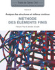 Méthode des éléments finis (TGC volume 6)  From François Frey and Jaroslav Jirousek - PPUR