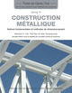 Construction métallique (TGC volume 10)  From Manfred A. Hirt, Rolf Bez and Alain Nussbaumer - PPUR