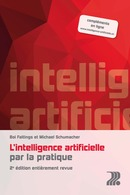 L'intelligence artificielle par la pratique  De Boi Faltings et Michael Ignaz Schumacher - PPUR