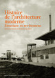 Histoire de l'architecture moderne  From Giovanni Fanelli and Roberto Gargiani - PPUR
