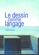 Le dessin comme langage  From Charles Duboux - PPUR