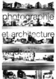 Photographie et architecture moderne  From Antoine Baudin and Pierre Frey - PPUR