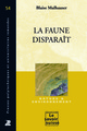 La faune disparaît  From Blaise Mulhauser - PPUR
