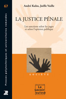 La justice pénale  From André Kuhn and Joëlle Vuille - PPUR