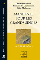 Manifeste pour les grands singes  From Christophe Boesch, Emmanuelle Grundmann and Blaise Mulhauser - PPUR