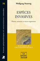 Espèces invasives  From Wolfgang Nentwig - PPUR