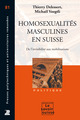 Homosexualités masculines en Suisse  From Thierry Delessert and Michaël Voegtli - PPUR