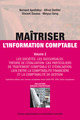 Maîtriser l'information comptable (Volume 2)  From Bernard Apothéloz, Alfred Stettler, Vincent Dousse and Minyue Dong - PPUR
