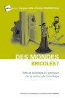 Des mondes bricolés?  From Françoise Odin and Christian Thuderoz - PPUR