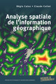 Analyse spatiale de l'information géographique  From Régis Caloz and Claude Collet - PPUR