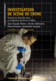 Investigation de scène de crime  From Jean-Claude Martin, Olivier Delémont, Pierre Esseiva and Alexandre Jacquat - PPUR