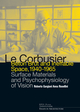 Le Corbusier: Béton Brut and Ineffable Space 1940-1965 De Roberto Gargiani et Anna Rosellini - EPFL Press