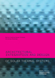 Architectural Integration and Design of Solar Thermal Systems De Maria Cristina Munari Probst et Christian Roecker - EPFL Press