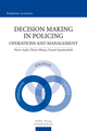 Decision Making in Policing  De Pierre Aepli, Olivier Ribaux et Everett Summerfield - EPFL Press