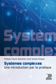 Systèmes complexes  From Philippe Collard, Sébastien Verel and Manuel Clergue - PPUR