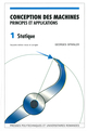 Conception des machines Principes et applications (Vol. 1) De Georges Spinnler - PPUR