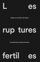 Les ruptures fertiles  From Nicolas Henchoz and Yves Mirande - PPUR