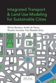 Integrated Transport and Land Use Modeling for Sustainable Cities  - EPFL Press