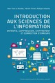 Introduction aux sciences de l'information  From Jean-Yves Le Boudec, Patrick Thiran and Rüdiger Urbanke - PPUR