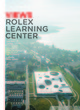 Views Rolex Learning Center  From Philip Jodidio - PPUR