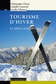 Tourisme d'hiver  From Christophe Clivaz, Camille Gonseth and Cecilia Matasci - PPUR