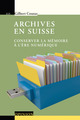 Archives en Suisse  From Gilbert Coutaz - PPUR