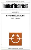 Hyperfréquences (TE volume XIII)  De Fred Gardiol - PPUR