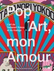 Pop Art, mon Amour  From Marc Atallah - PPUR