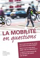 La mobilité en questions  From Michel Bierlaire, Vincent Kaufmann and Patrick Rérat - PPUR