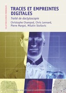 Traces et empreintes digitales  De Christophe Champod, Chris Lennard, Pierre Margot et Milutin Stoilovic - PPUR