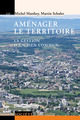 Aménager le territoire  From Michel Matthey and Martin Schuler - PPUR