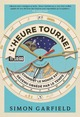 L'heure tourne  From Simon Garfield - Quanto