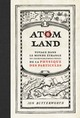 Atom Land  From Jon Butterworth - Quanto