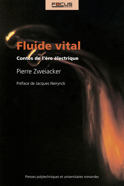 Fluide vital  - Pierre Zweiacker - EPFL Press