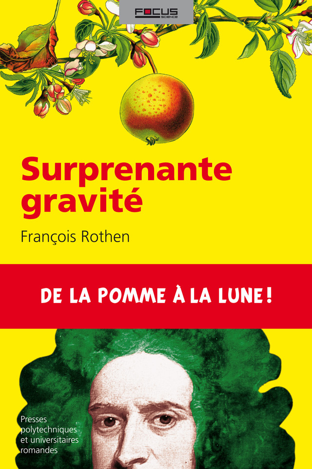 Surprenante gravité  - François Rothen - EPFL Press