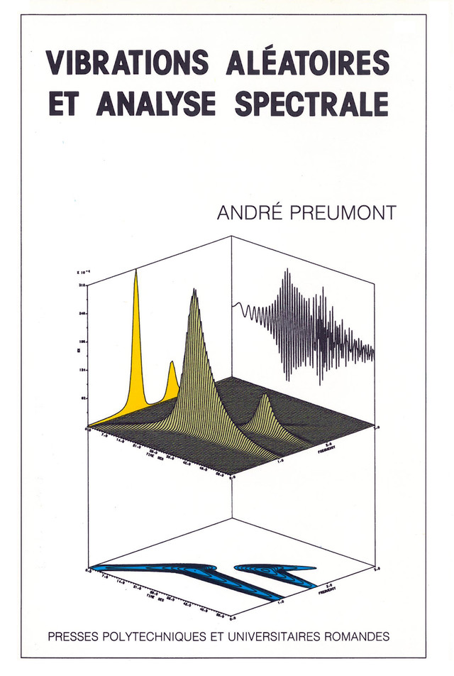 Vibrations aléatoires et analyse spectrale  - André Preumont - EPFL Press