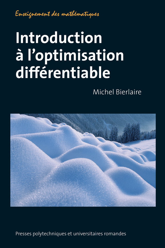 Introduction à l'optimisation différentiable  - Michel Bierlaire - EPFL Press