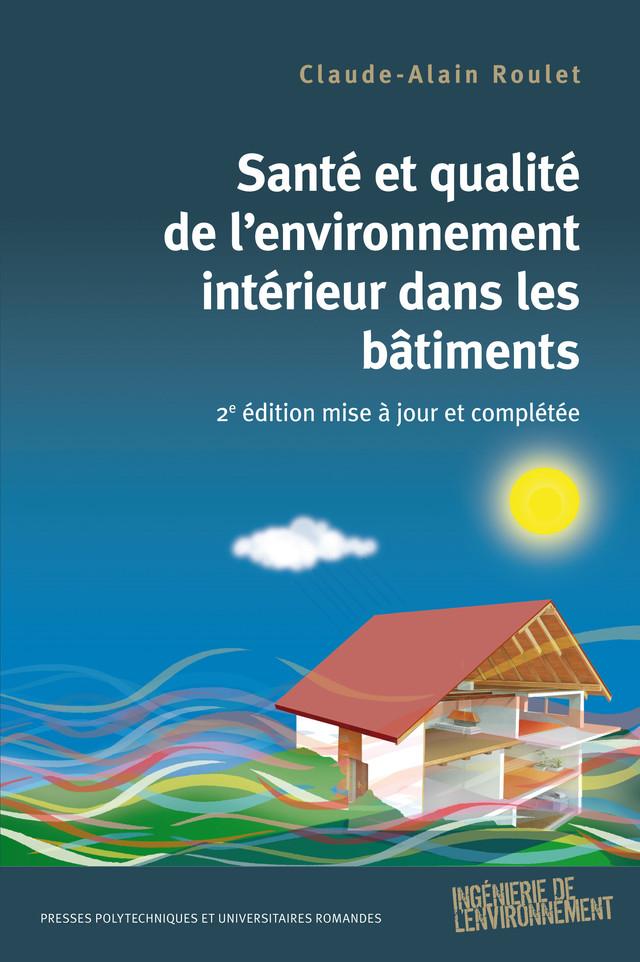 Santé et qualité de l'environnement intérieur dans les bâtiments ...