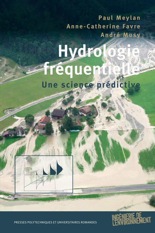 Hydrologie fréquentielle  - Paul Meylan, Anne-Catherine Favre, André Musy - EPFL Press