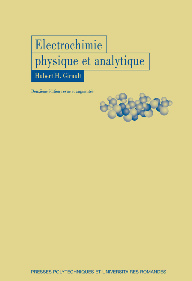 Electrochimie physique et analytique  - Hubert H. Girault - EPFL Press
