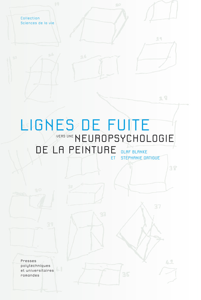 Lignes de fuite  - Olaf Blanke, Stephanie Ortigue - EPFL Press