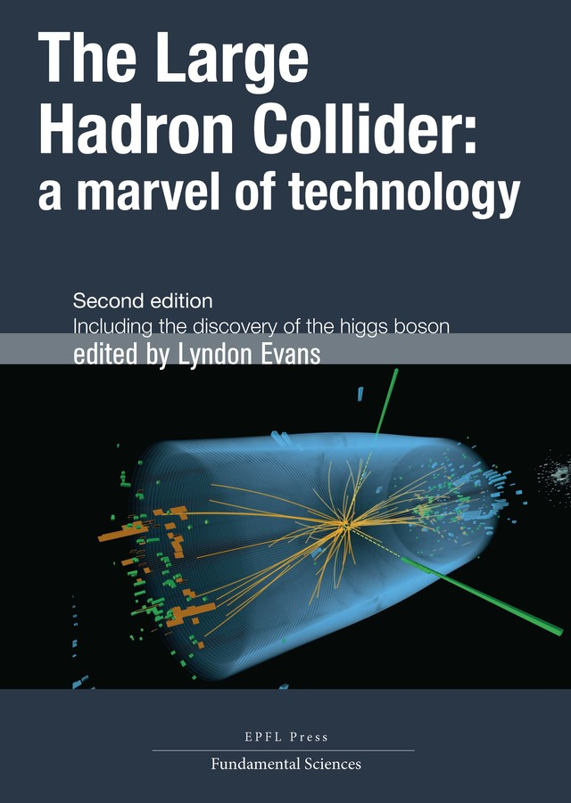 The Large Hadron Collider  - Lyndon Evans - EPFL Press English Imprint