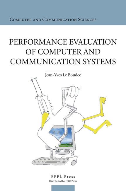 Performance Evaluation of Computer and Communication Systems - Jean-Yves Le Boudec - EPFL Press
