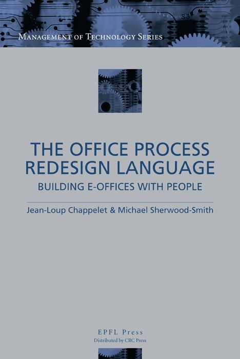 The Office Process Redesign Language  - Jean-Loup Chappelet, Michael Sherwood-Smith - EPFL Press English Imprint