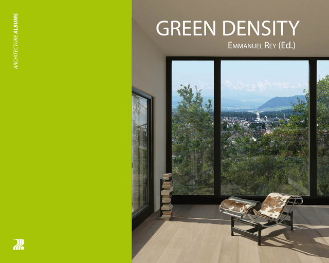 Green Density  - Emmanuel Rey, Sophie Lufkin - EPFL Press