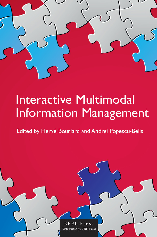 Interactive Multimodal Information Management  -  - EPFL Press English Imprint