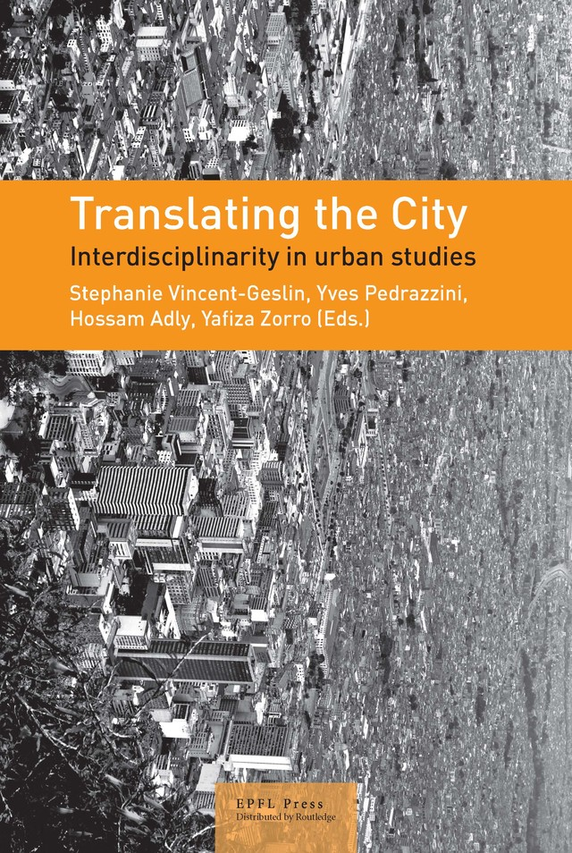 Translating the City  - Stéphanie Vincent-Geslin - EPFL Press English Imprint