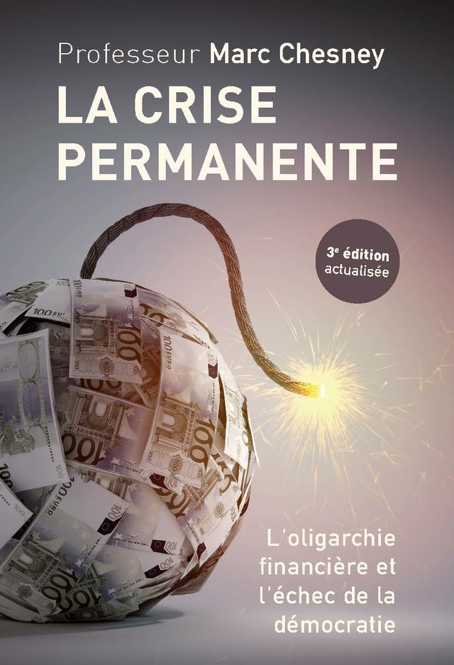 La crise permanente  - Marc Chesney - Quanto