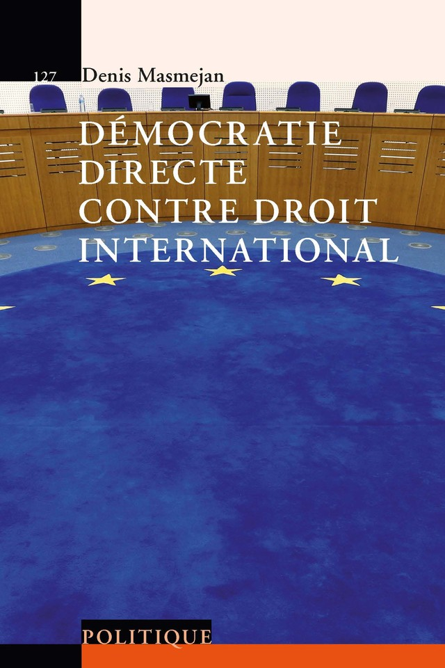 Démocratie directe contre droit international  - Denis Masmejan - Savoir suisse